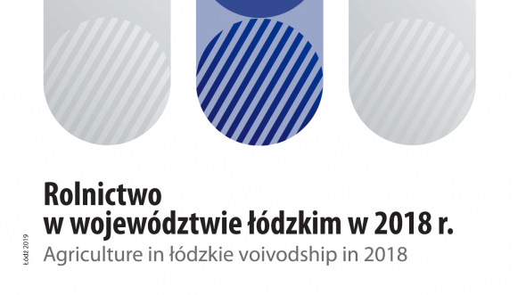 Agriculture in łódzkie voivodship in 2018