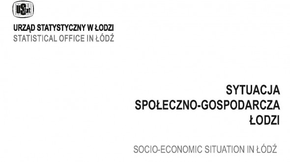 Socio-Ekonomic Situation in Lodz I-III quarter 2017