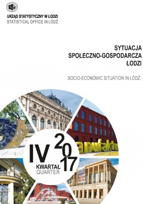 Socio-Ekonomic Situation in Lodz I-IV quarter 2017