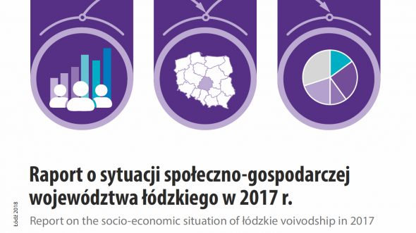 Report on the socio-economic situation of Lodzkie voivodship in 2017