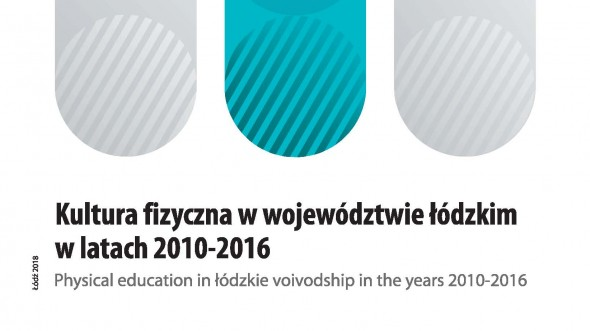 Physical education in Lodzkie Voivodship in the years 2010-2016